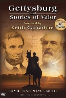 Gettysburg and Stories of Valor: Civil War Minutes III online free