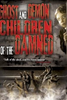 Ver película Ghost and Demon Children of the Damned