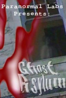 Watch Ghost Asylum online stream
