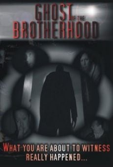 Ghost of the Brotherhood online free