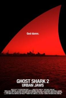 Ver película Ghost Shark 2: Urban Jaws