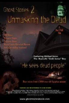 Película: Ghost Stories: Unmasking the Dead