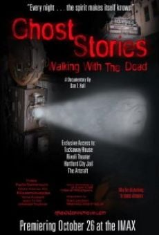 Ver película Ghost Stories: Walking with the Dead