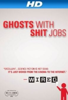 Ver película Ghosts with Shit Jobs