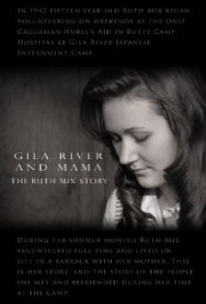 Película: Gila River and Mama: The Ruth Mix Story