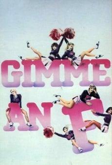 Ver película Gimme an 'F'
