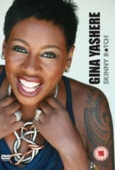 Gina Yashere: Skinny B*tch online free