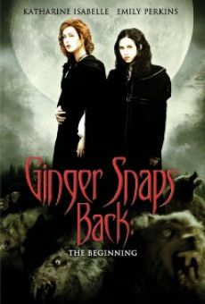 Ginger Snaps Back: The Beginning (aka Ginger Snaps III: The Beginning) on-line gratuito