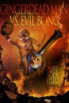 Gingerdead Man Vs. Evil Bong online streaming