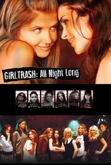 Película: Girltrash: All Night Long