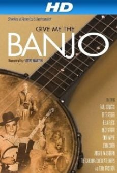 Ver película Give Me the Banjo