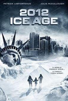 Ver película Glaciación 2012