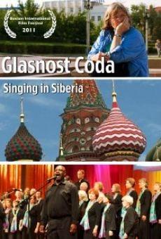 Watch Glasnost Coda: Singing in Siberia online stream