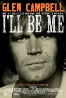 Glen Campbell: I'll Be Me online streaming