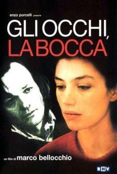 Ver película Gli occhi, la bocca (Los ojos, la boca)