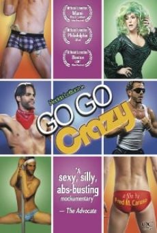 Watch Go Go Crazy online stream
