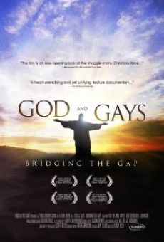 God and Gays: Bridging the Gap en ligne gratuit