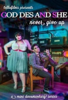 God Des & She: Never Give Up