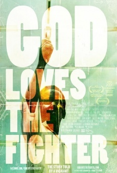 God Loves the Fighter en ligne gratuit