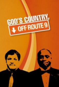 God's Country, Off Route 9 online streaming
