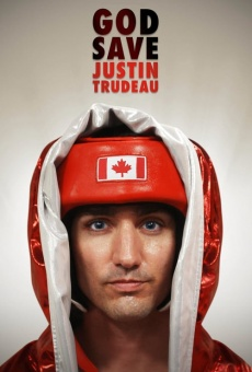 God Save Justin Trudeau on-line gratuito