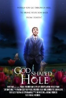 God Shaped Hole on-line gratuito