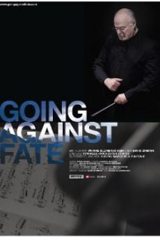 Película: Going Against Fate