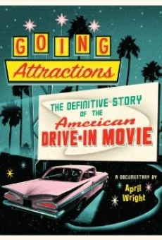Película: Going Attractions: The Definitive Story of the American Drive-in Movie