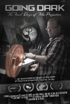 Going Dark: The Final Days of Film Projection on-line gratuito