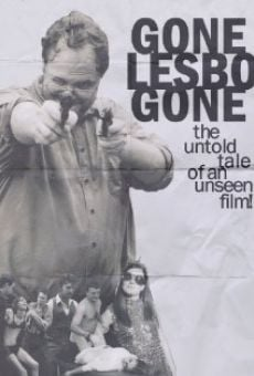 Película: Gone Lesbo Gone: The Untold Tale of an Unseen Film!
