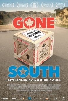 Gone South: How Canada Invented Hollywood on-line gratuito