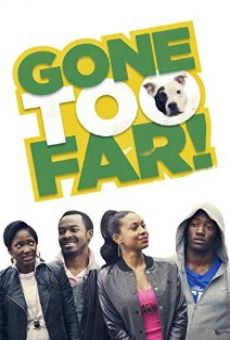 Watch Gone Too Far online stream