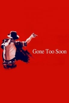 Gone Too Soon on-line gratuito