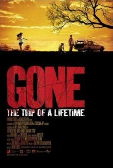 Gone: The Trip of a Lifetime online kostenlos