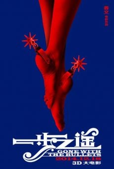Yi bu zhi yao (Gone with the Bullets) on-line gratuito