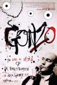 Gonzo: The Life and Work of Dr. Hunter S. Thompson online kostenlos