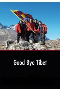 Good Bye Tibet on-line gratuito