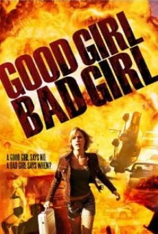 Good Girl, Bad Girl Online Free