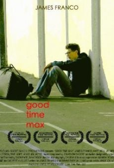 Película: Good Time Max