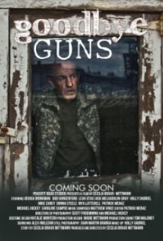 Ver película Goodbye Guns