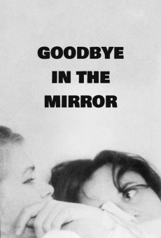 Goodbye in the Mirror online kostenlos