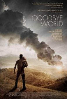 Watch Goodbye World online stream