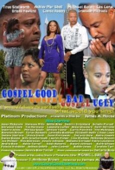 Gospel Good, Gospel Bad, Gospel Ugly en ligne gratuit