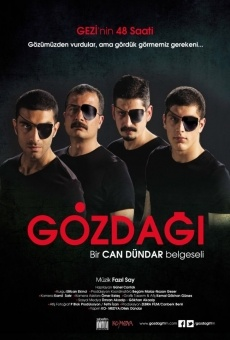 Gözdagi: Gezi'nin 48 saati online kostenlos