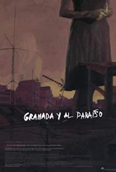 Ver película Granada y al Paraíso