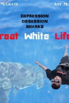 Great White Life on-line gratuito