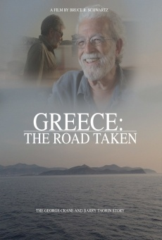 Greece: The Road Taken - The Barry Tagrin and George Crane Story online