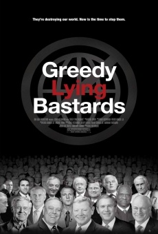 Greedy Lying Bastards