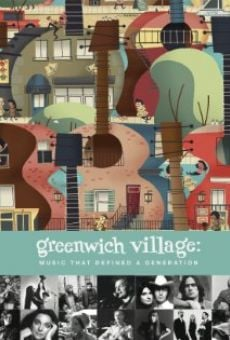 Película: Greenwich Village: Music That Defined a Generation