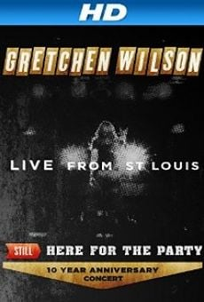 Watch Gretchen Wilson: Still Here for the Party online stream